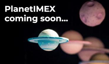 Virtual destination PlanetIMEX goes into orbit 6 May