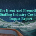 Half of UK event and promo staffing agencies say they have six months to survive