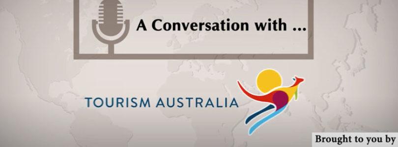 A conversation with…Tourism Australia