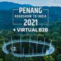 Penang's India Roadshow moves to a hybrid format