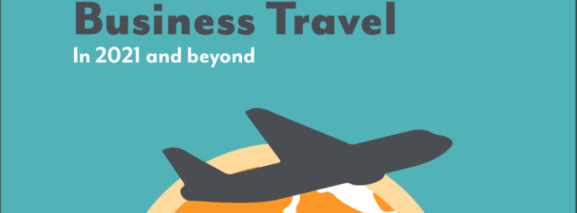 80% of business travel executives say health and safety is pivotal in driving return to travel