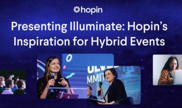 Hopin's Illuminate shines some California light on events
