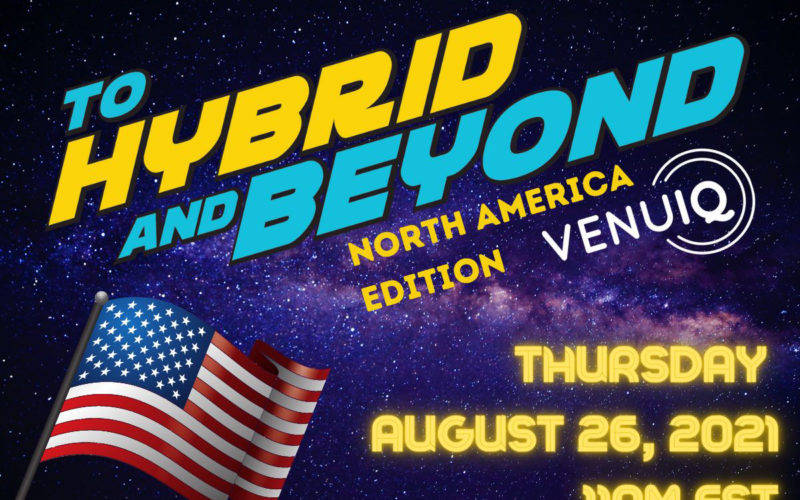 VenulQ brings To Hybrid and Beyond to North America
