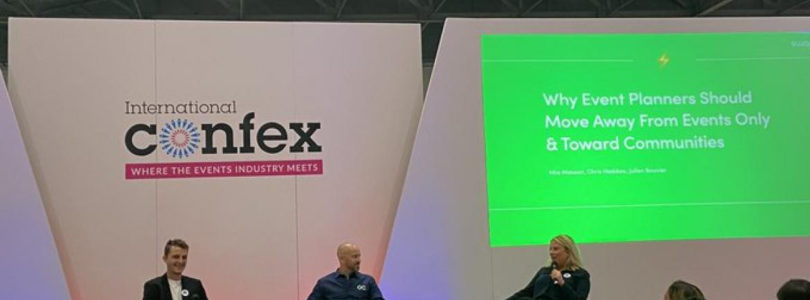 International Confex Keynote: Why event planners should be moving away from only events and towards communities